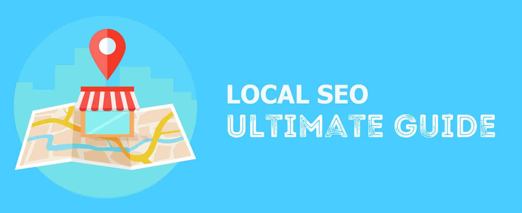 Local SEO Ultimate Guide